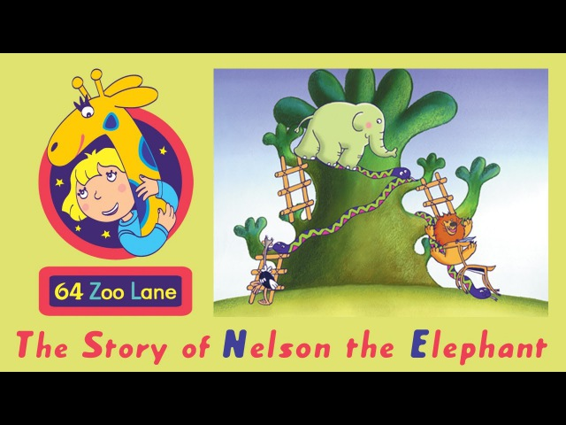 64 Zoo Lane - Nelson the Elephant S01E01 HD | Cartoon for kids