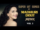 Ultimate Madhuri Dixit Songs - Jukebox Collection Volume 1 - Blockbuster Hindi Songs