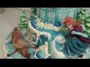 Торт Холодное сердце, часть4 Frozen, part4