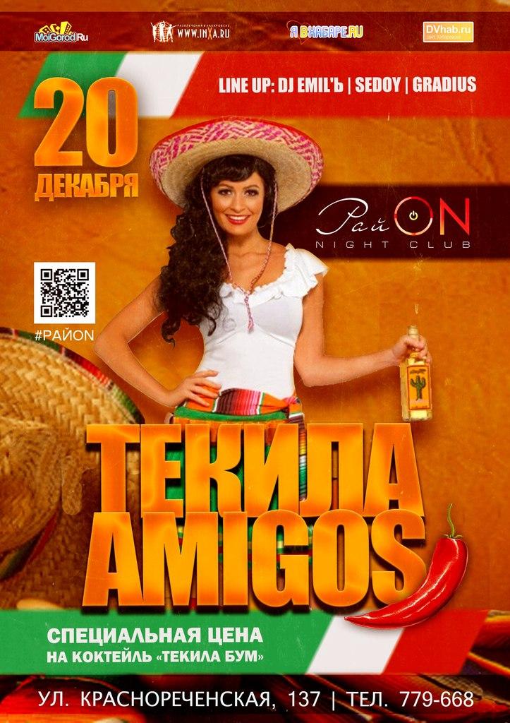 Афиша Хабаровск 20 Декабря / Tequila Amigos / РайON
