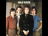 IDLE RACE - I LIKE MY TOYS