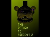 The Return To Freddy's 2 v1.37-обзор