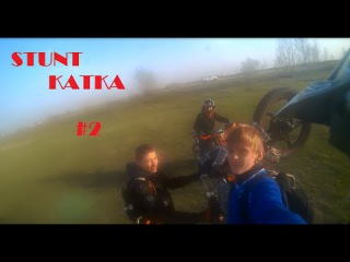 STUNT KATKA #2
