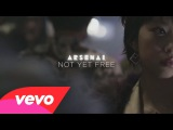 Arsenal - Not Yet Free ft. Gavin Friday, Doseone