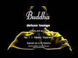 Buddha Deluxe Lounge - No.1 Mystic Myanmar, HD, 2017, mystic bar &amp buddha sounds