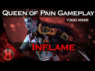 Inflame 7300MMR Queen of Pain Gameplay Dota 2