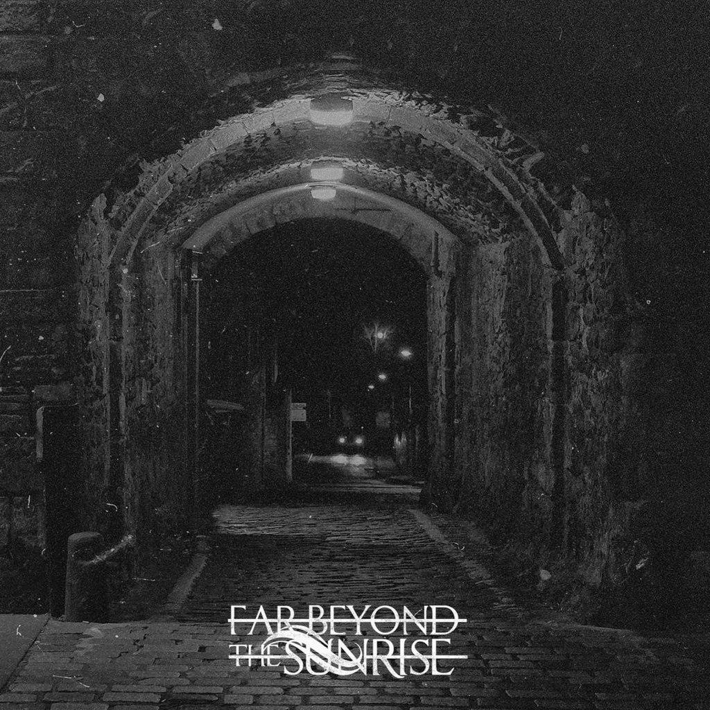 Far Beyond The Sunrise - Far Beyond The Sunrise [EP] (2015)