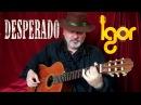 Аntoniо Вandеras Desperado Cаncion del Мariaсhi Igor Presnyakov fingerstyle guitar