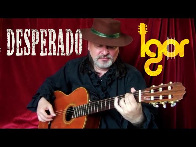 Аntoniо Вandеras (Desperado) - Cаncion del Мariaсhi - Igor Presnyakov - fingerstyle guitar