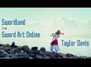 Sword Art Online Theme Swordland Violin Cover Taylor Davis