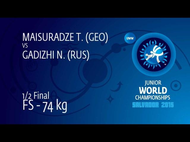 1/2 FS - 74 kg: N. GADIZHI (RUS) df. T. MAISURADZE (GEO), 3-1