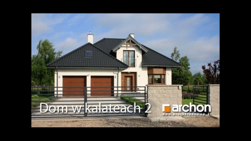 Dom w kalateach 2 - luksus małej rezydencji