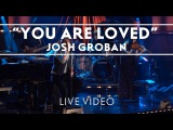 Josh Groban - You Are Loved (Don't Give Up) Live