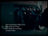 Nas feat. Will.I.Am - Hip Hop Is Dead
