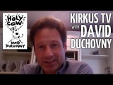 Kirkus TV Interview with Writer, Actor and Director David Duchovny