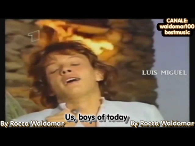 Luis Miguel - Noi, ragazzi di oggi [Official Video 1985 Hd]