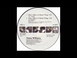 Vesta Williams - Don't Blow A Good Thing (12 Inch Vocal Mix)