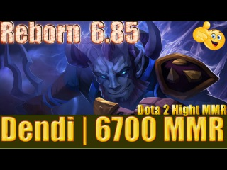 Dota 2 reborn 6 85 Dendi 6700 MMR Riki Mid Ranked Match Gameplay!