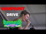 Warpaint - 'Drive' (Live 2014)