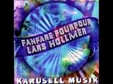 Lars Hollmer &amp Fanfare Pourpour -
