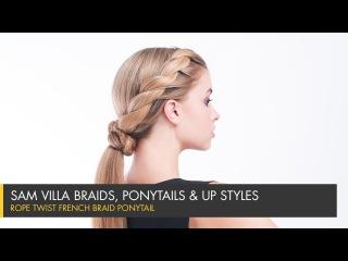 Rope Twist French Braid Ponytail | Sam Villa