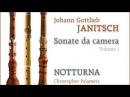 J.G. Janitsch (1708-1763): Sonate Da Camera - Notturna; C. Palameta