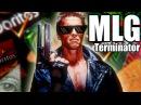 Mlg Terminator