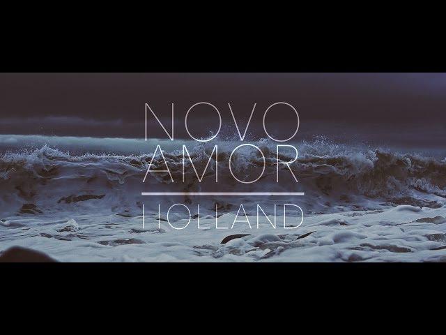 NOVO AMOR - Holland (Official Video)