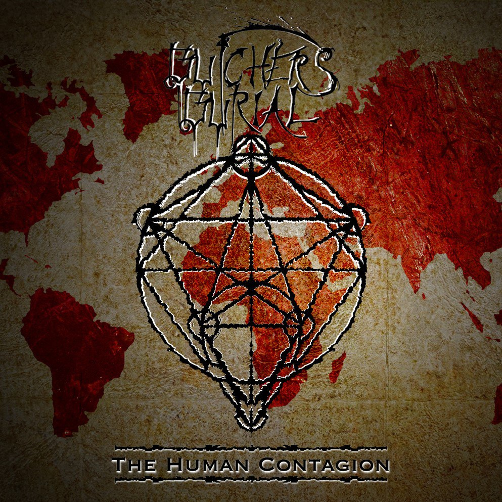 Butchers Burial - The Human Contagion (2015)