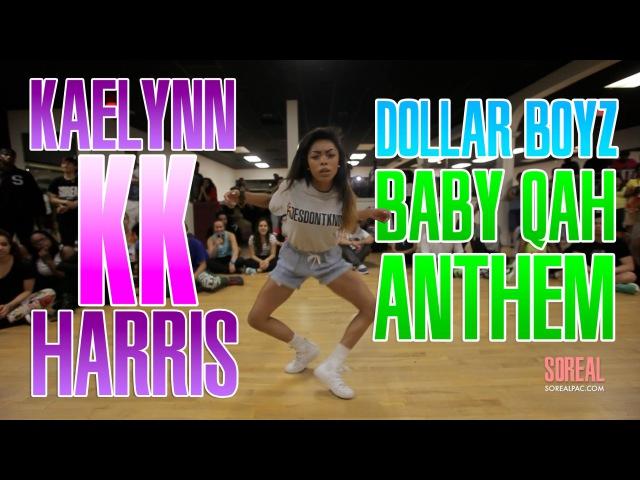 KaelynnHarris Choreography | Dollar Boyz - Baby Qah Anthem