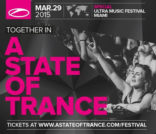 Анонсирован ASOT-Fest в рамках Ultra Music Festival в Miami 29 марта 2015 года