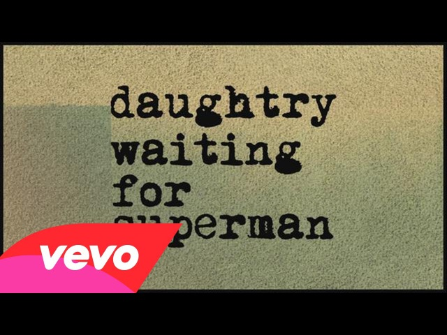 Daughtry - Waiting For Superman (Lyric)