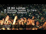 16 Bit Lolitas - Murder Weapon