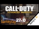 COD: Advanced Warfare / BEST GAMEPLAY [27-0]