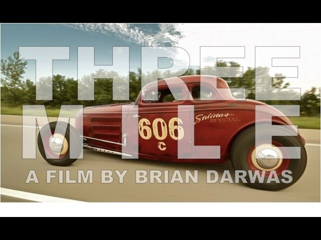 THREE MILE - a film by Brian Darwas - trailer (Hot Rod Racing at Bonneville)