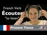 couter (to listen)  Present Tense (French verbs conjugated by Learn French With Alexa)