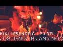 KIKI LESENDRIĆ I PILOTI - JOŠ JEDNA PIJANA NOĆ (OFFICIAL VIDEO)