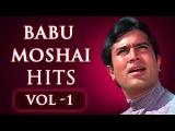 Babu Moshai Hits: Vol 1