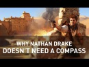 Why Nathan Drake Doesn't Need a Compass | Game Maker's Toolkit