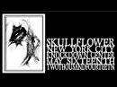 Skullflower - Black Luxe Aeterna (Knockdown Center 2014)