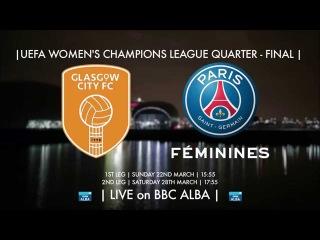BBC ALBA UWCL Glasgow City v PSG