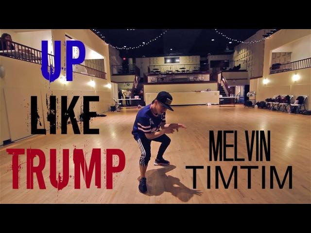 Up Like Trump @RaeSremmurd (Melvin Timtim choreography)