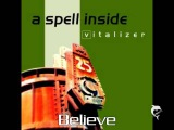 A Spell Inside - Believe