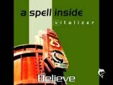A Spell Inside - Believe