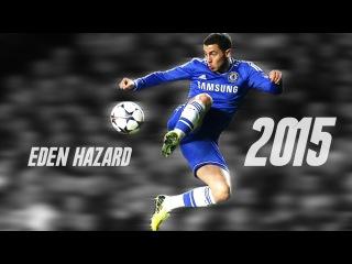 Eden Hazard ● Best skills and Goals ● 2014-2015 HD