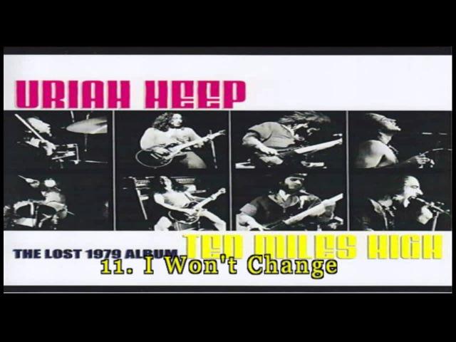 Uriah Heep - Ten Miles High (1979) [Full Unreleased Album Bonus Tracks] [HD]