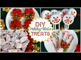 DIY HolidayWinter Treats! Quick, Easy, and Delicious