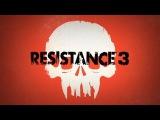 Resistance 3 - Intro