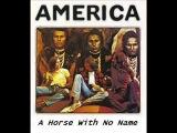 America - A Horse With No Name Folk Rock