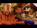 Making Visit England - Wallace and Gromit